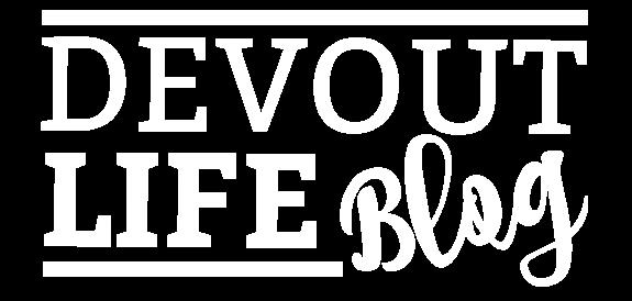 Devout Life Blog